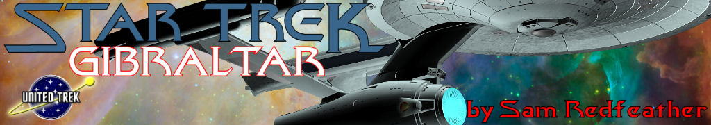 Star Trek: Gibraltar series banner by Michael D. Garcia, using the Constitution Refit mesh from Star Trek: Austrailia and the background is by NASA (in the public domain).
